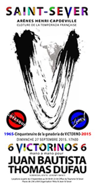 Mano a Mano JUAN-BAUTISTA THOMAS DUFAU pour les 50 ans de VICTORINO MARTIN